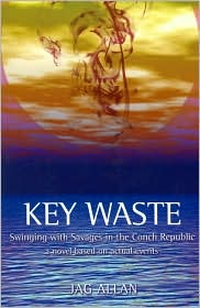 Key Waste - Jag Allan