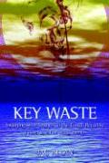 Key Waste: Swinging with Savages in the Conch Republic
