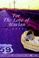 For The Love of Harlan - C O Lamp
