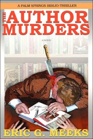 The Author Murders:A Palm Springs Biblio-Thriller