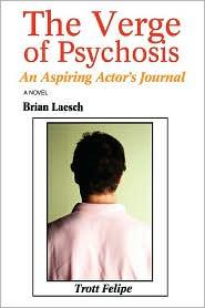 The Verge Of Psychosis