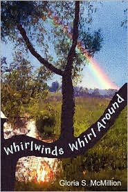 Whirlwinds Whirl Around - Gloria McMillion