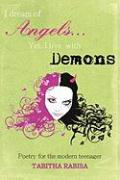 I Dream of Angels... Yet I Live with Demons: Poetry for the Modern Teenager