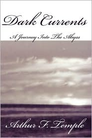 Dark Currents - Arthur F. Temple