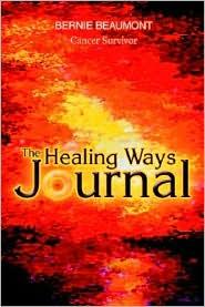 The Healing Ways Journal - Bernie Beaumont