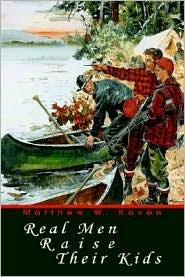 Real Men Raise Their Kids - Matthew W. Koven