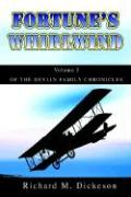 Fortune's Whirlwind: Volume I of the Devlin Family Chronicles