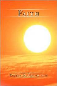 Faith - Robert De Cristo Fano