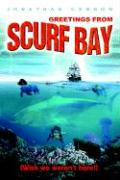 Greetings from Scurf Bay: Wish We Weren't Here!