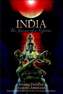India: The Journey of a Lifetime - Ivonne Delaflor