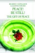 Peace! Be Still! the Gift of Peace