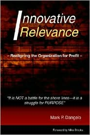 Innovative Relevance - Mark P. Dangelo