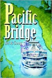 Pacific Bridge - Jin A. Song