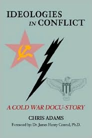 Ideologies In Conflict: A Cold War Docu-Story