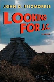 Looking For J.C. - John D. Fitzmorris