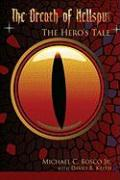 The Breath of Hellspur: The Hero's Tale