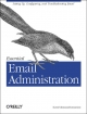 Essential Email Administration - Suresh Ramasubramanian