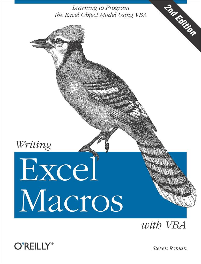 Writing Excel Macros with VBA als eBook von PhD Steven Roman - O´Reilly Media