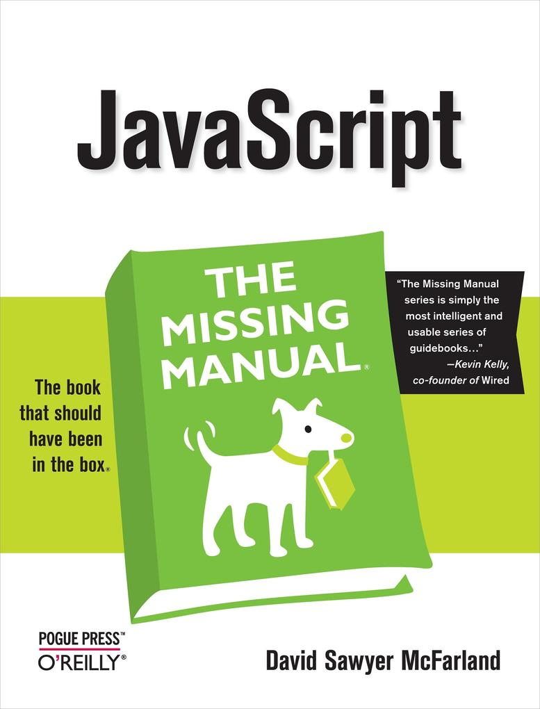 JavaScript: the Missing Manual als eBook von David Sawyer McFarland - O´Reilly Media