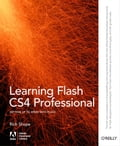 Learning Flash CS4 Professional - Rich Shupe