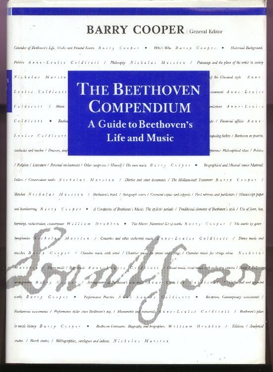 The Beethoven Compendium: A Guide to Beethoven's Life and Music