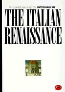 The Thames and Hudson Encyclopedia of the Italian Renaissance