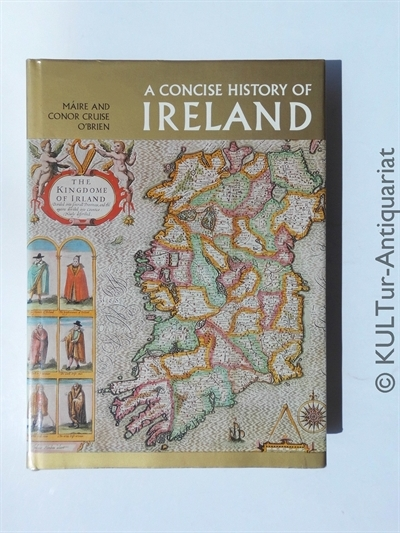 Concise History of Ireland.  Auflage: k.A. - O'Brien, Maire Cruise and Conor Cruise O'Brien