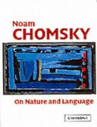 Chomsky, Noam: On Nature and Language