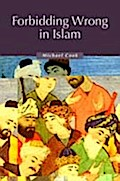 Forbidding Wrong in Islam - Michael Cook