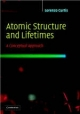 Atomic Structure and Lifetimes - Lorenzo J. Curtis