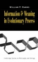 Information and Meaning in Evolutionary Processes - William F. Harms