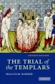 The Trial of the Templars - Malcolm Barber