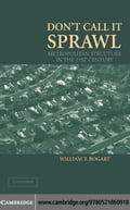 Don't Call It Sprawl - Bogart, William T.