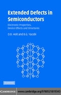 Extended Defects in Semiconductors - Holt, D.B.