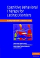 Cognitive Behavioral Therapy for Eating Disorders - Glenn Waller;  Helen Cordery;  Emma Corstorphine;  Hendrik Hinrichsen;  Rachel Lawson;  Victoria Mountford;  Katie Russell