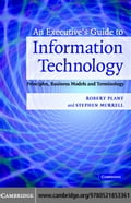 An Executive's Guide to Information Technology - Plant,Robert