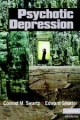 Psychotic Depression - Conrad M. Swartz;  Edward Shorter