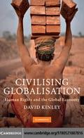 Civilising Globalisation - Kinley, David