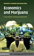 Economics and Marijuana - Clements, Kenneth W.