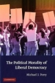 Political Morality of Liberal Democracy - Michael J. Perry