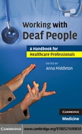 Working with Deaf People - Middleton, Anna