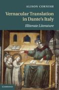 Cornish, Alison: Vernacular Translation in Dante´s Italy