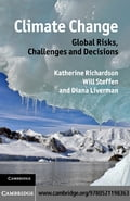 Climate Change: Global Risks, Challenges and Decisions - Richardson, Katherine