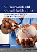 Global Health and Global Health Ethics - Benatar, Solomon