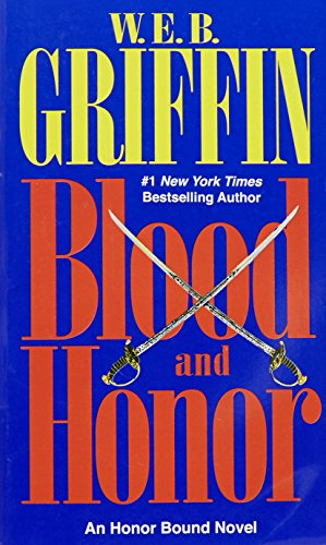 Blood and Honor (Honor Bound, Band 2)  Auflage: Jove Books. - Griffin, W.E.B.