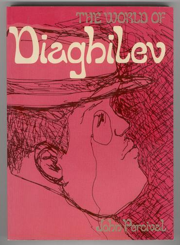 THE WORLD OF DIAGHILEV.