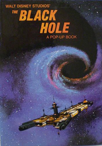 WALT DISNEY STUDIOS' . THE BLACK HOLE: A Pop-Up Book