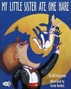 My Little Sister Ate 1 Hare Pbk - Bill Grossman