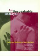 An Unspeakable Betrayal: Selected Writings of Luis Bua?uel