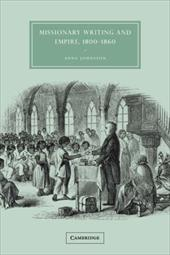 Missionary Writing and Empire, 1800 1860 - Johnston, Anna